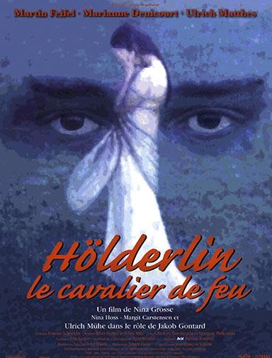 HÖLDERLIN LE CAVALIER DE FEU