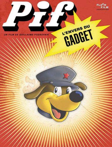 PIF, L'ENVERS DU GADGET