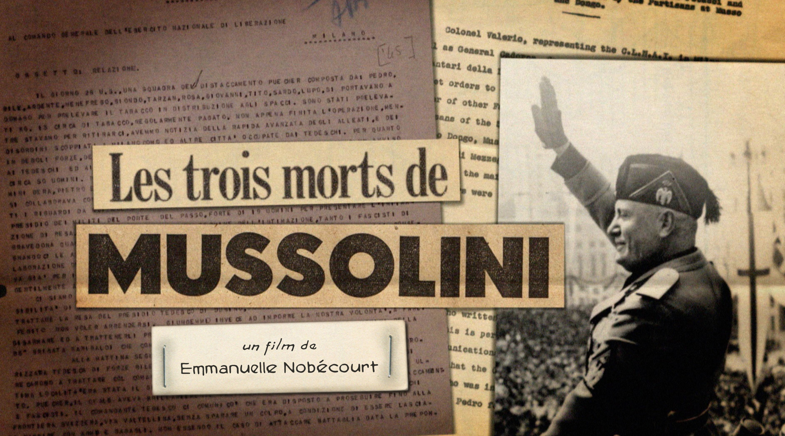 THE THREE DEATHS OF MUSSOLINI